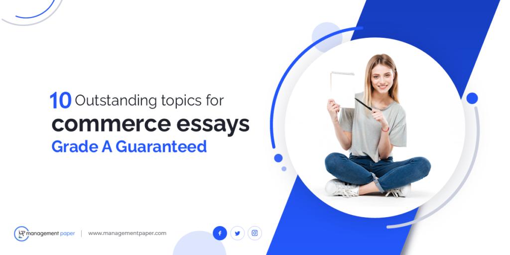 Topics for Commerce Essays