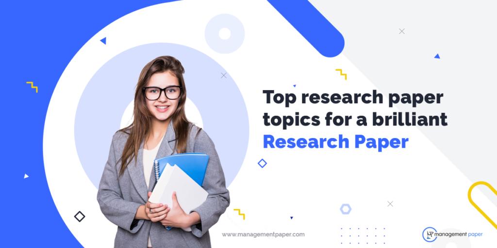 Research Paper Topics